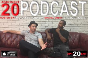 Apartment 20 Podcast: Brandon Ruzovich