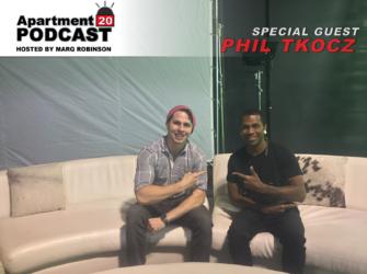 Apartment 20 Podcast: Phil Tkocz