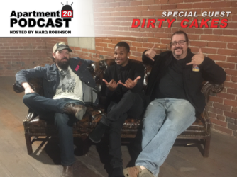 Apartment 20 Podcast: Dirty Cakes