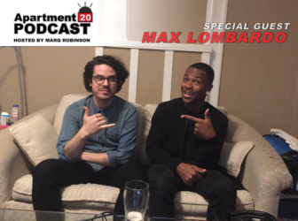 Apartment 20 Podcast: Max Lombardo
