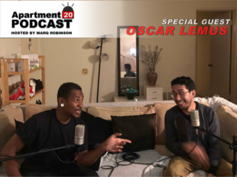 Apartment 20 Podcast: Oscar Lemus