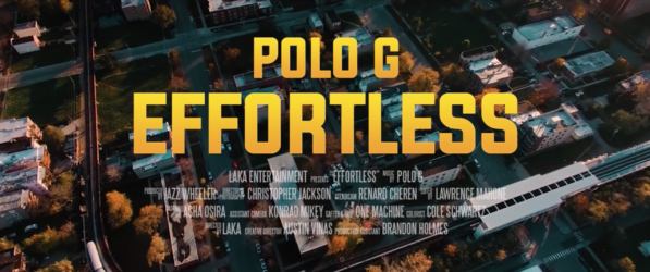 Effortless Music Video - Polo G