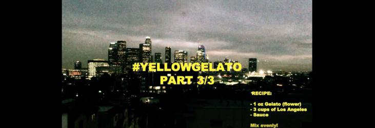 Yellowgelato Part 3 Hot Tonite In The City