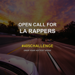Open Call For LA Rappers #405Challenge