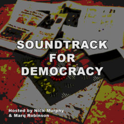 Soundtrack For Democracy Podcast