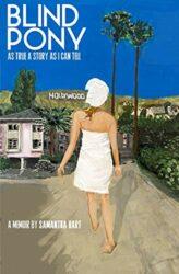 Blind Pony Samantha Hart Memoir