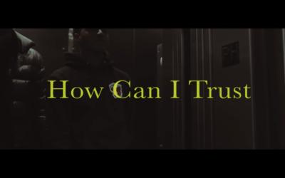 How Can I Trust - Music Video Stills