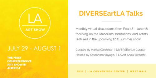 DiverseArtLA LA Art Show 2021