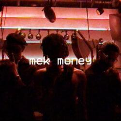 Mek Money Cover Art